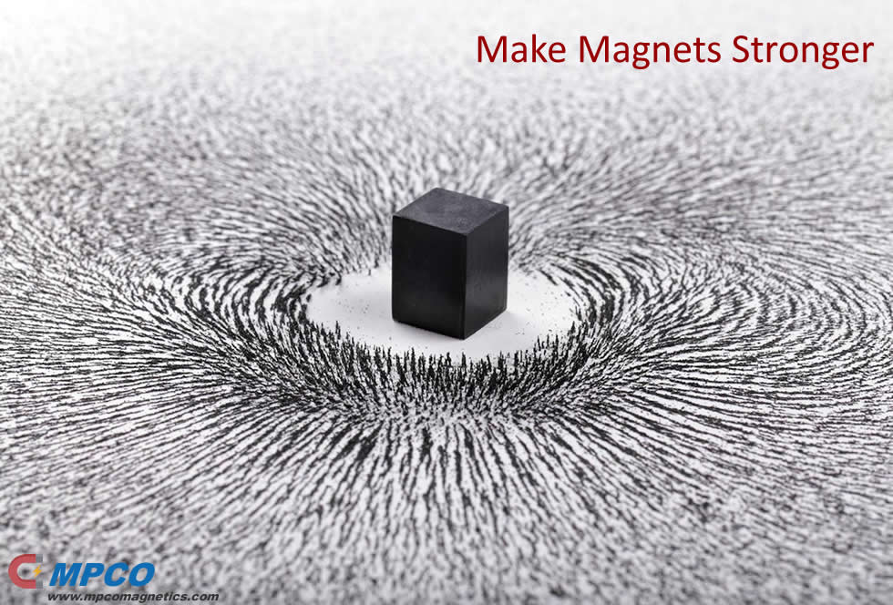 Make Magnets Stronger