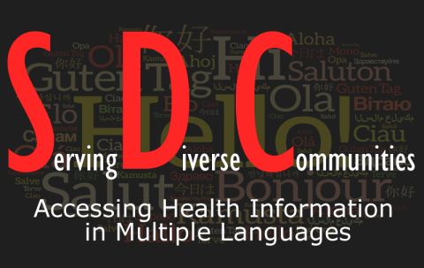 Serving Diverse Communities: Accessing Reliable Health Information in Multiple Languages Image