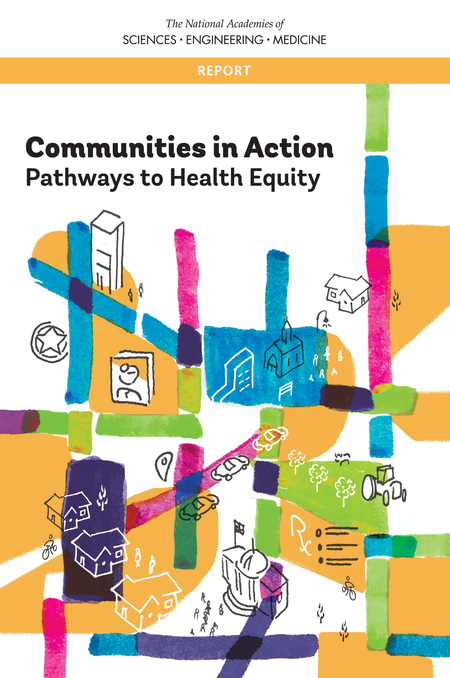 Communities in Action: Pathways to Health Equity Report Image