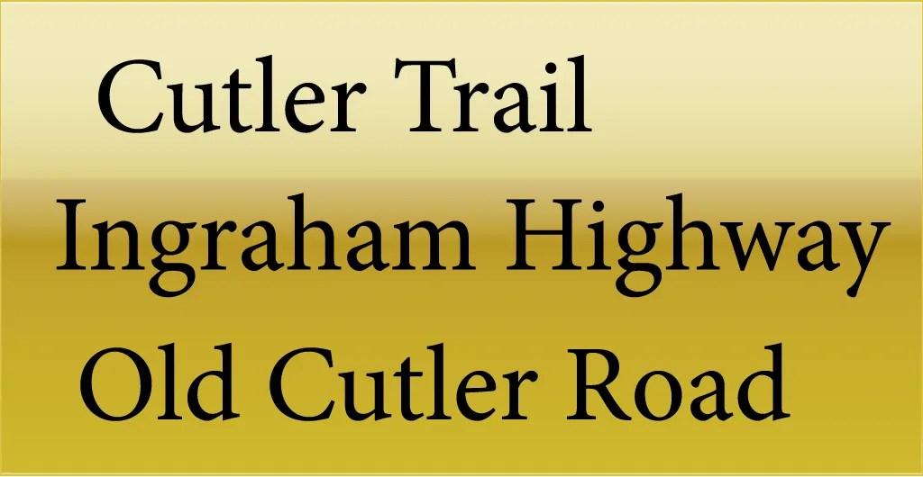 The Cutler Trail