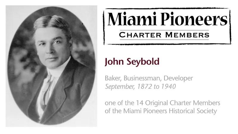 John W. G. Seybold – Miami Pioneer