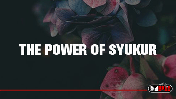 The Power Of Syukur