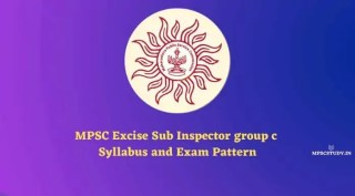 MPSC Excise Sub Inspector group c Syllabus and Exam Pattern