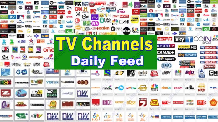 TV CHANNELS DAILY FEED UPDATE