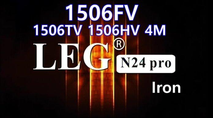 LEG N24 PRO IRON 1506FV NEW SOFTWARE V11.02.03