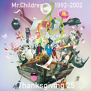 Mr.Children 1992-2002 Thanksgiving 25