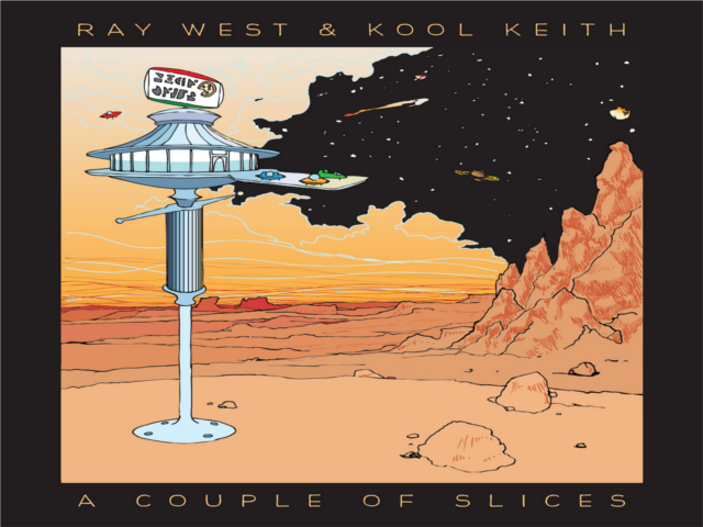 Ray West & Kool Keith – A Couple Of Slices (LP / CD)