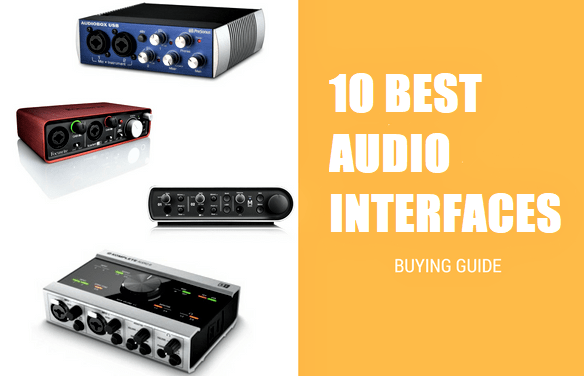 10 Best Audio Interfaces