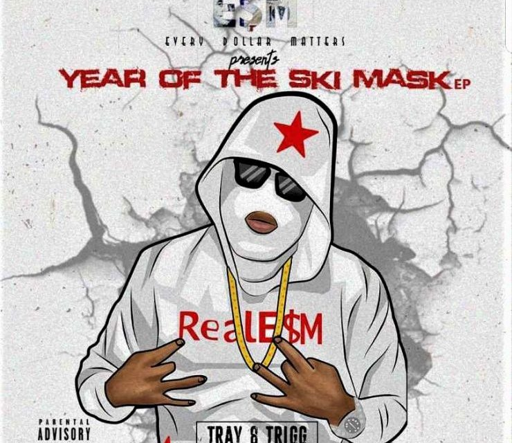 "Tray.8.Trigg ""Year of the Ski Mask"" (EP)"