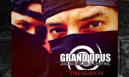 "Grand Opus (Joc Scholar & Centric) – ""The Season"""