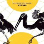 Interpretations Of Web Web Remix Compilation out now…