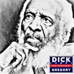 Crack Sizzlack – 'Dick Gregory For President'