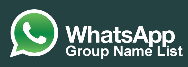 BEST COOL LATEST WHATSAPP GROUP NAMES FOR FRIENDS, FAMILY, FUNNY, COUSINS OF 2019