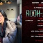 JANHVI KAPOOR JOINS VARUN SHARMA AND RAJKUMAR RAO IN ROOH-AFZA