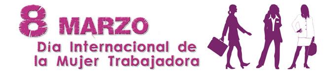 Día Internacional de la Mujer Ttrabajadora