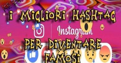 Snapshot 2 - Instagram: i migliori hashtag per diventare famosi