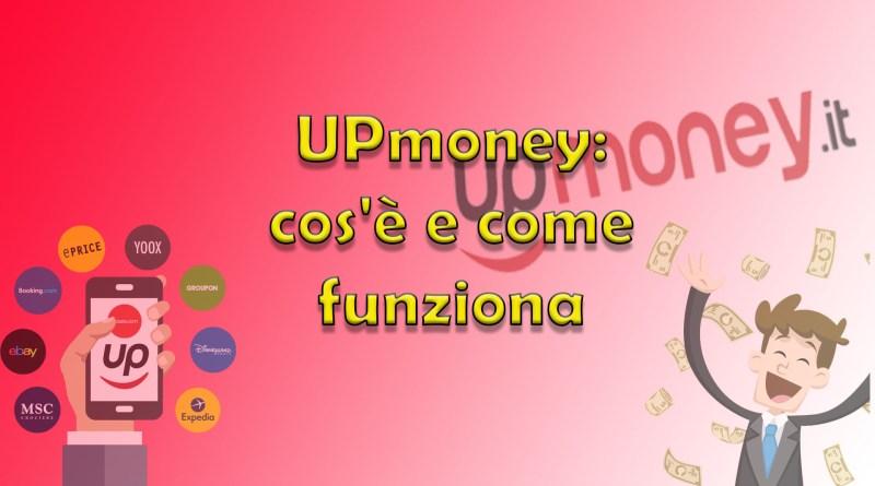 UPmoney: cos'è e come funziona