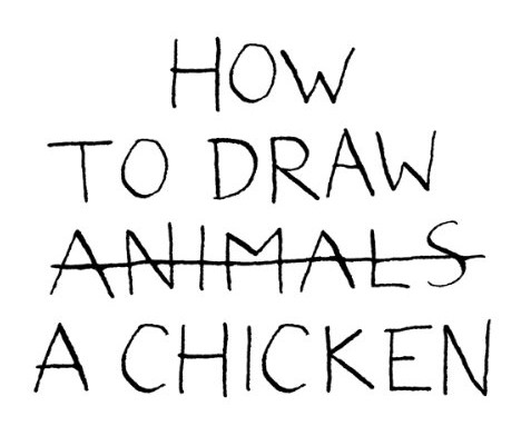 How To Draw A Chicken by Jean-Vincent