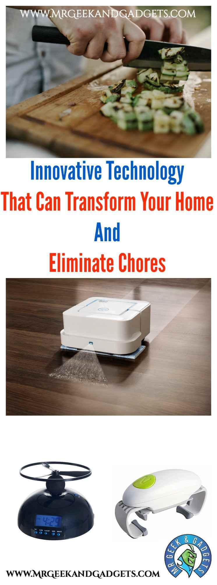 Innovative Technology That Can Transform Your Home And Eliminate Chores