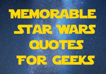 Memorable SW Quotes for Geeks | 31 Memorable Star Wars Quotes for Geeks