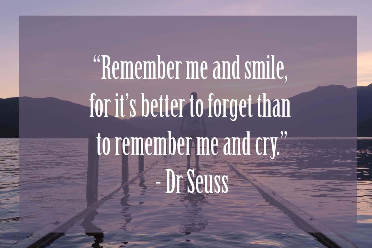 Remember-me-and-smile | Dr Seuss Quotes Which Will Inspire You