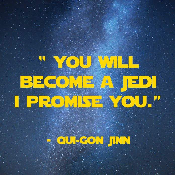 you-will-become-a-jedi | 31 Memorable Star Wars Quotes for Geeks