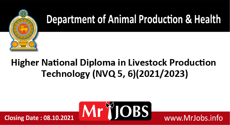 Higher National Diploma in Livestock Production Technology (NVQ 5, 6) course