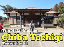 Trip-Halal-Muslim-Chiba-Tochigi-Japan-Teaser-Part-2-Hari-Kedua-01-copy-1