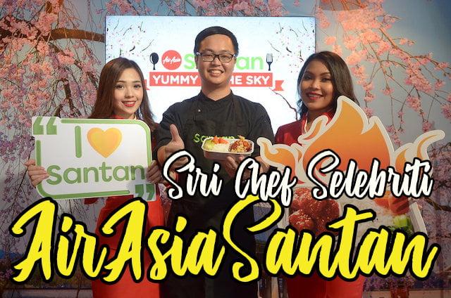 Hidangan Siri Chef Selebriti Baharu AirAsia Santan