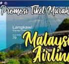 Promosi Tiket Murah Malaysia Airlines Matta Fair 2019 08