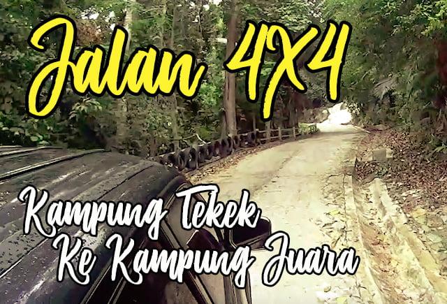 Pengalaman Naik 4x4 Kampung Tekek Ke Kampung Juara 03