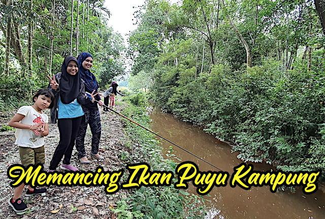 Aktiviti-Memancing-Ikan-Puyu-Di-Kampung-02 copy