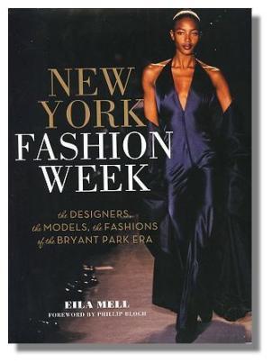 New York Fashion Week by Eila Mell