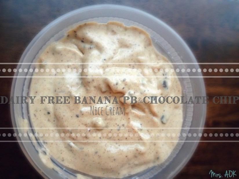 Dairy Free Banana PB &Chocolate Chip Nice Cream #DairyFree