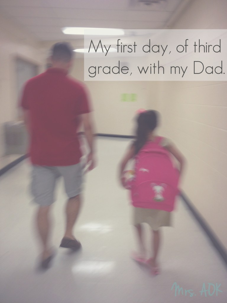 My fist day of third grade, a memory of my loving & macho dad.