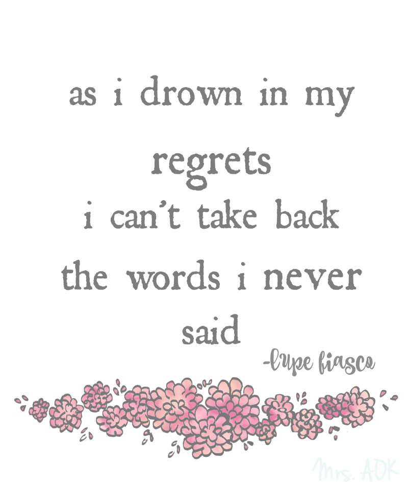 As I drown in my regrets