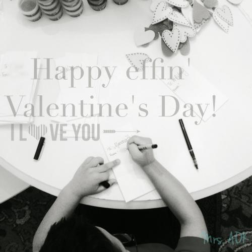 Happy Effin' Valentine's Day