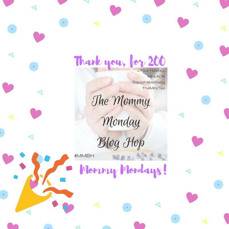 200TH Mommy Monday Blog Hop