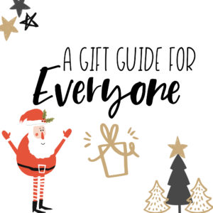It' Day 2 of 12 Days of Blogmas!! Today I'm sharing a gift guide for EVERYONE.