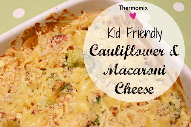 kid friendly cauliflower macaroni in the thermomix