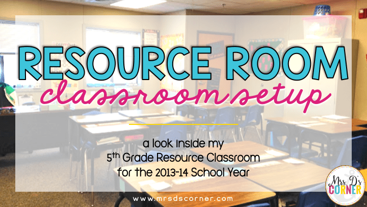 Resource Room Setup | Classroom Reveal