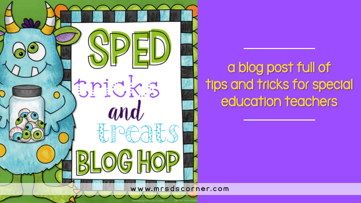 SPED Tricks and Treats Blog Hop