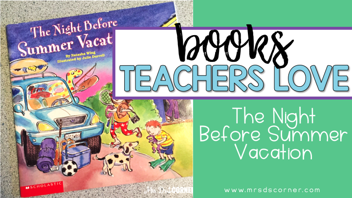 the night before summer vacation blog post header