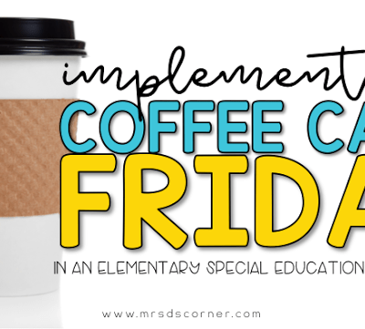 Implementing a Coffee Store in an Elementary Special Needs Classroom