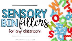 Sensory Bin Fillers for Any Classroom