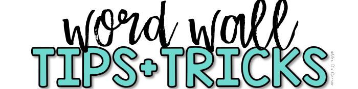 word wall tips and tricks subheader