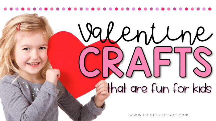 26 Valentine's Crafts for Any Kid. Valentine crafts that are fun and great fine motor activities for students in special education. Blog post at Mrs. D's Corner.