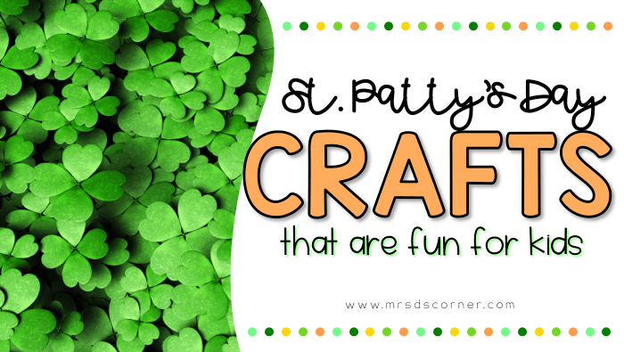 22 Saint Patrick's Day Crafts for kids that are easy, simple, fun and inexpensive. Blog post at Mrs. D's Corner.