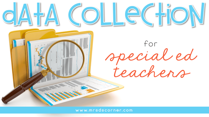 Data Collection for Special Ed Teachers