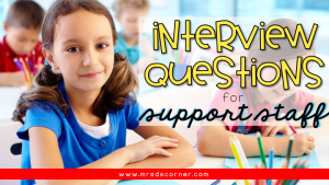 Interview Questions for Paras and Support Staff